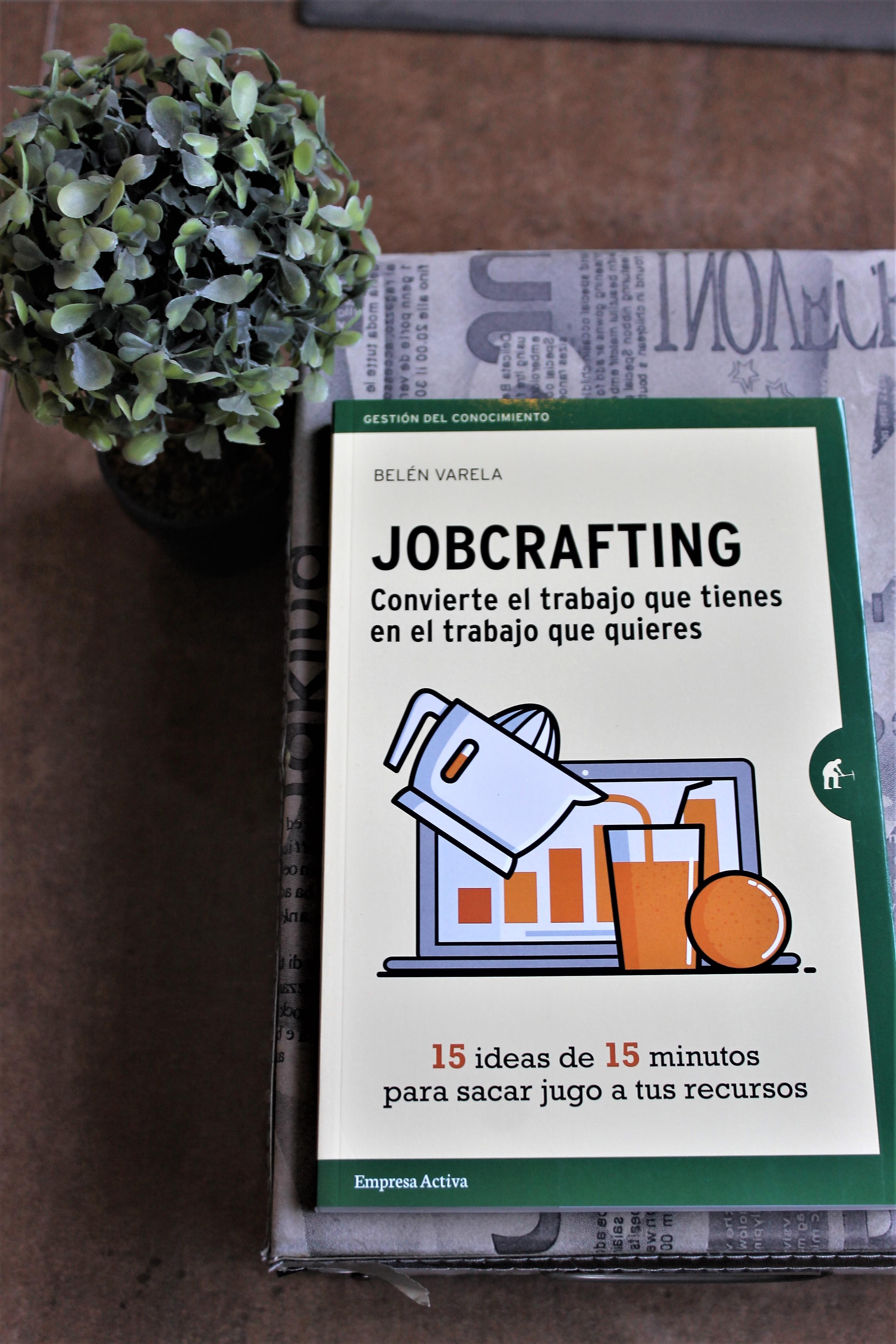 Jobcrafting. – Belén Varela