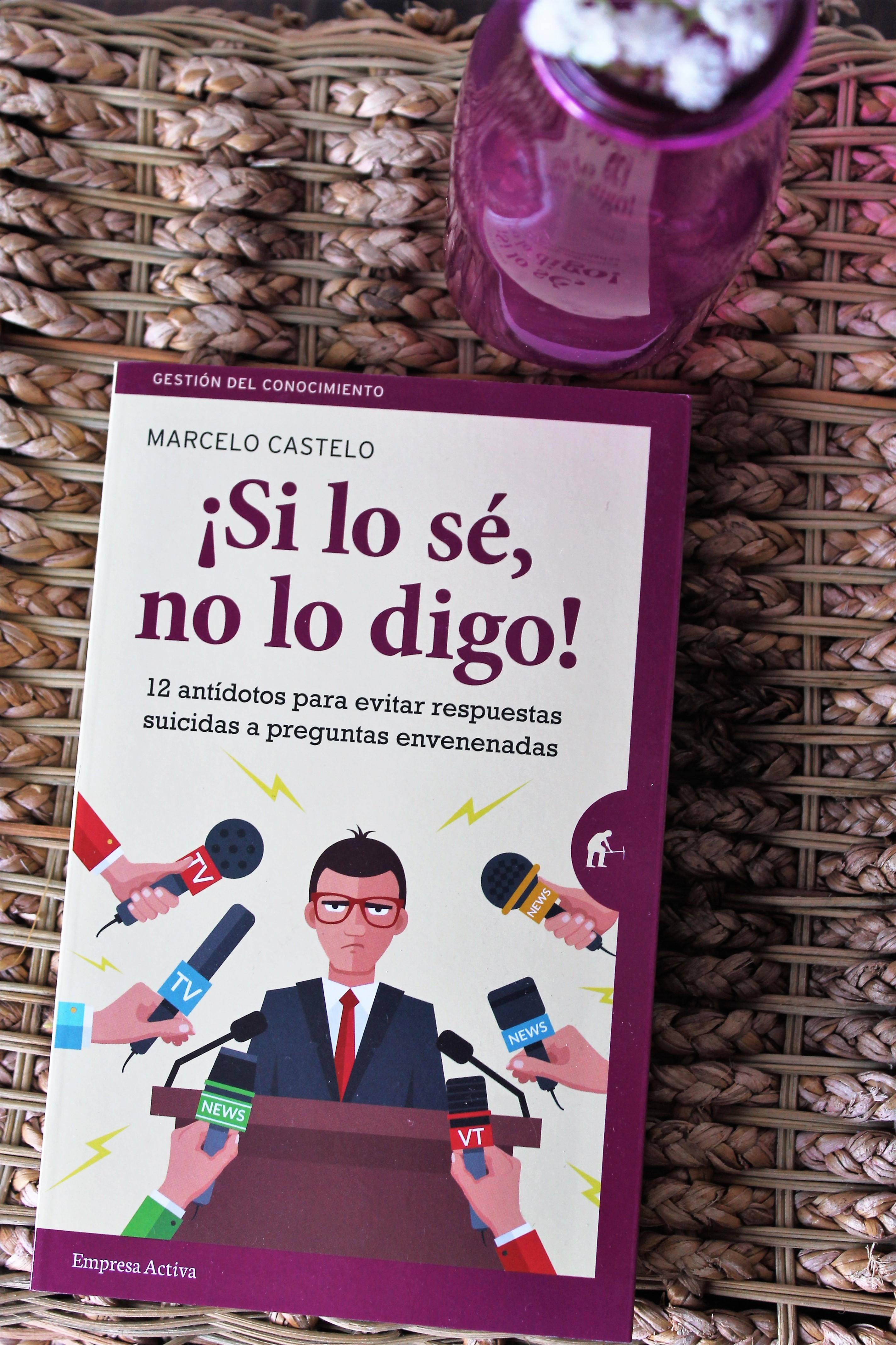 !Si lo sé, no lo digo! – Marcelo Castelo