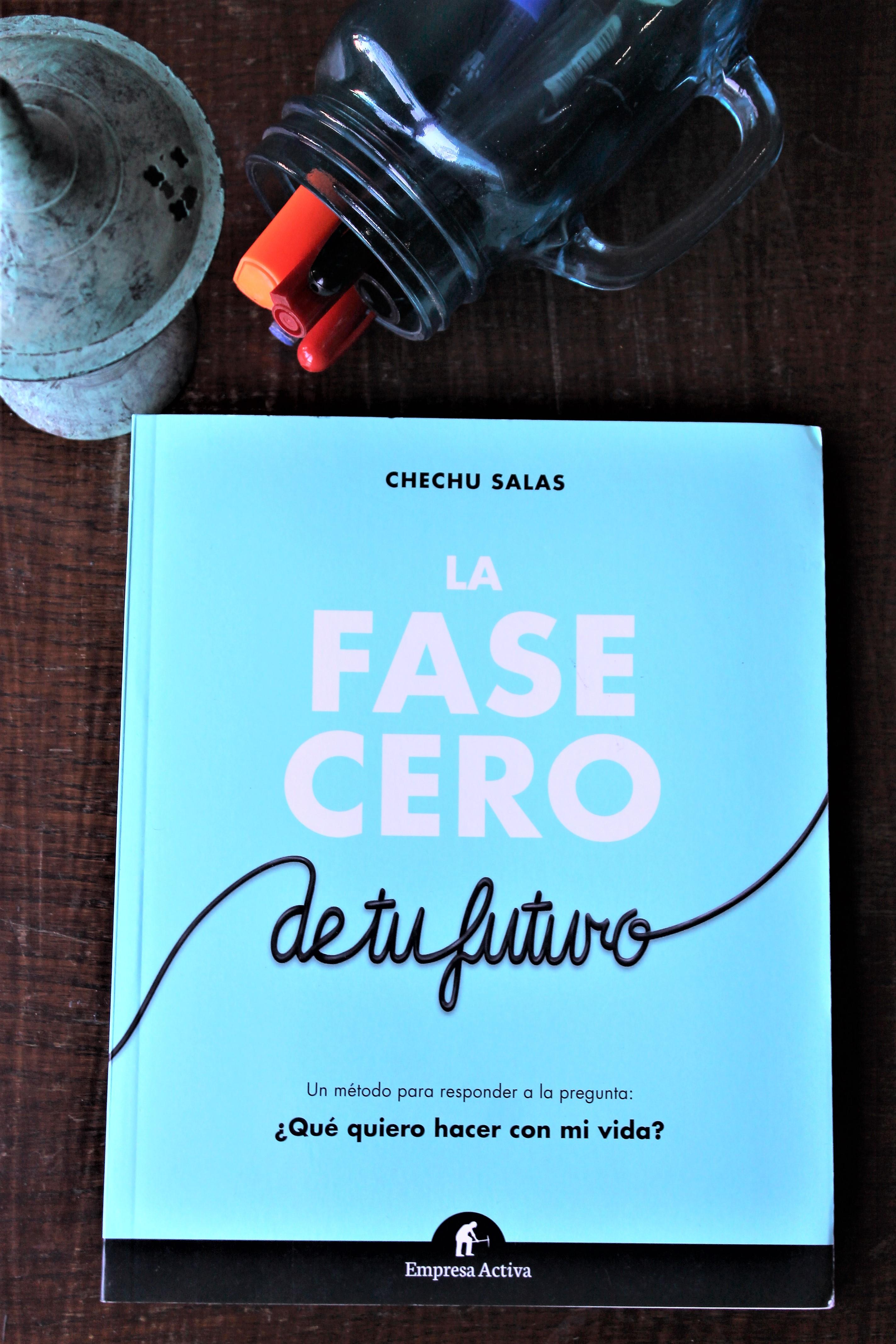 La fase cero de tu futuro. – Chechu Salas